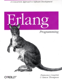 Erlang Programming : A Concurrent Approach to Software Development, Paperback Book