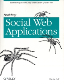 Building Social Web Applications, Paperback / softback Book
