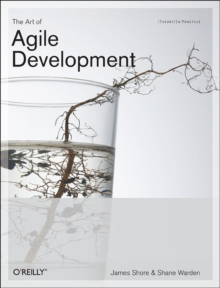 The Art of Agile Development, Paperback Book