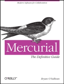 Mercurial: The Definitive Guide, Paperback / softback Book