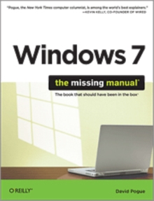 Windows 7: The Missing Manual : The Book That Should Have Been in the Box, Paperback Book