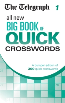 The Telegraph All New Big Book of Quick Crosswords 1, Paperback Book
