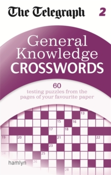 The Telegraph: General Knowledge Crosswords 2, Paperback Book