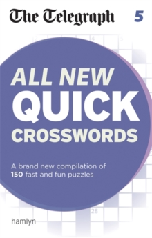 The Telegraph All New Quick Crosswords 5, Paperback Book