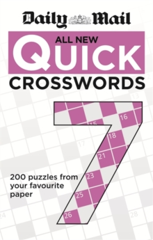 Daily Mail All New Quick Crosswords 7, Paperback Book