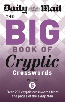 Daily Mail Big Book of Cryptic Crosswords Volume 5, Paperback / softback Book