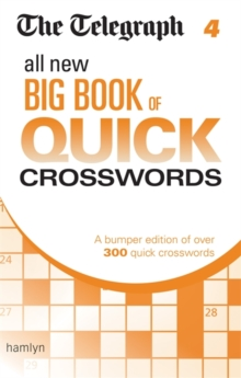 The Telegraph: All New Big Book of Quick Crosswords 4, Paperback / softback Book