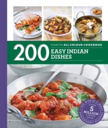 Hamlyn All Colour Cookery: 200 Easy Indian Dishes : Hamlyn All Colour Cookbook, Paperback / softback Book