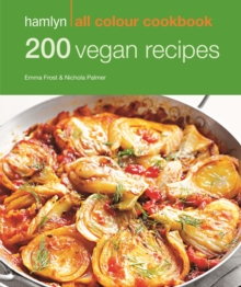 Hamlyn All Colour Cookery: 200 Vegan Recipes : Hamlyn All Colour Cookbook, EPUB eBook