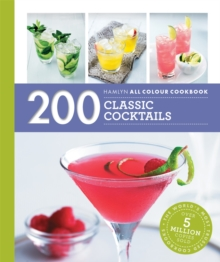 Hamlyn All Colour Cookery: 200 Classic Cocktails, Paperback / softback Book