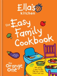 Ella's Kitchen: The Easy Family Cookbook, Hardback Book
