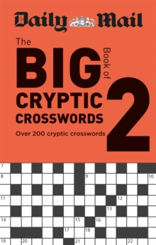 Daily Mail Big Book of Cryptic Crosswords Volume 2, Paperback / softback Book