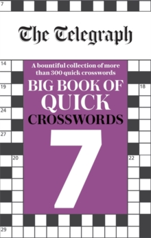 The Telegraph Big Book of Quick Crosswords 7, Paperback / softback Book