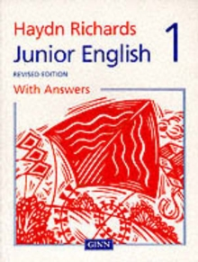 Haydn Richards : Junior English Pupil Book 1 With Answers -1997 Edition, Paperback / softback Book