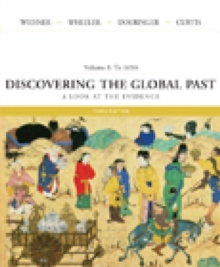Discovering the Global Past : A Look at the Evidence To 1650 v. 1, Paperback / softback Book
