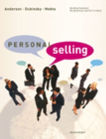 Personal Selling : Building Customer Relationships and Partnerships, Hardback Book