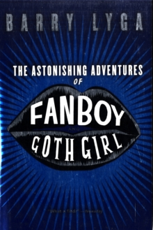 The Astonishing Adventures of Fanboy and Goth Girl, Book Book
