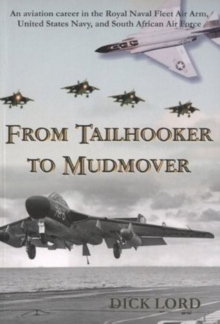 From Tailhooker to Mudmover, Paperback Book