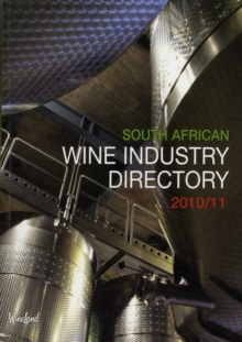 South African Wine Industry Directory 2010/11, Paperback / softback Book