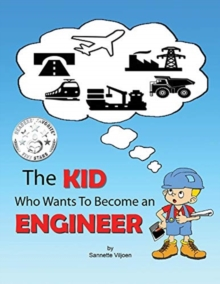 The Kid Who Wants to Become an Engineer, Paperback / softback Book