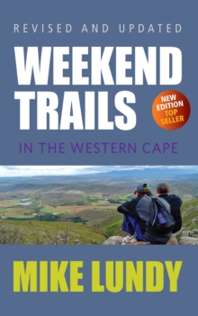 Weekend Trails in the Western Cape, Paperback Book