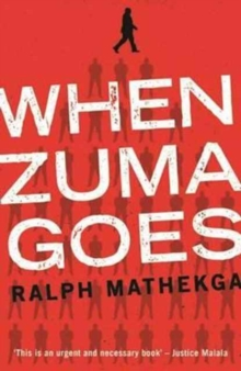 When Zuma goes, Paperback / softback Book