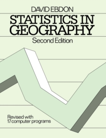 Statistics in Geography : A Practical Approach, Paperback Book
