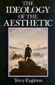 The Ideology of the Aesthetic, Paperback Book