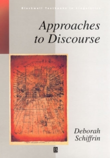 Approaches to Discourse : Language as Social Interaction, Paperback Book
