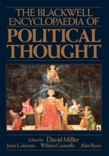 The Blackwell Encyclopedia of Political Thought, Paperback Book