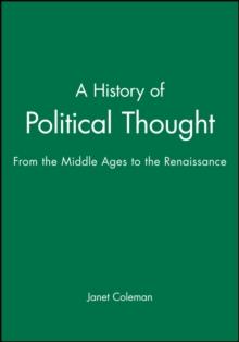 A History of Political Thought : From the Middle Ages to the Renaissance, Paperback / softback Book