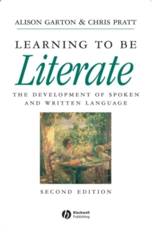 Learning to be Literate : The Development of Spoken and Written Language, Paperback / softback Book