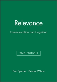 Relevance : Communication and Cognition, Paperback Book