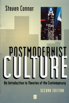 Postmodernist Culture : An Introduction to Theories of the Contemporary, Paperback Book