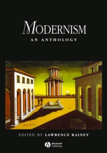 Modernism : An Anthology, Paperback Book
