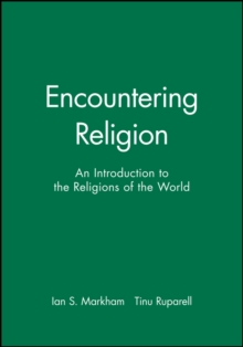 Encountering Religion : An Introduction to the Religions of the World, Paperback / softback Book