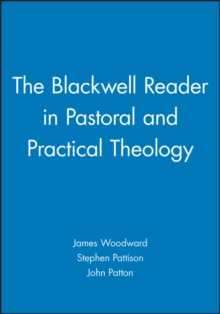 The Blackwell Reader in Pastoral and Practical Theology, Paperback Book