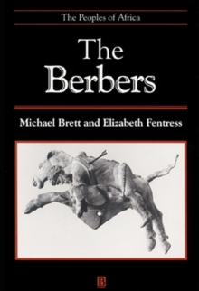The Berbers : The Peoples of Africa, Paperback / softback Book