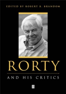 Rorty and His Critics, Paperback Book