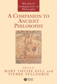 A Companion to Ancient Philosophy, Hardback Book