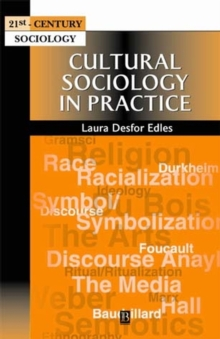 Cultural Sociology in Practice, Paperback / softback Book