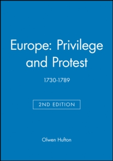 Europe: Privilege and Protest : 1730-1789, Paperback / softback Book