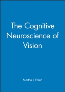 The Cognitive Neuroscience of Vision, Paperback / softback Book