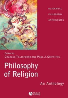 Philosophy of Religion : An Anthology, Paperback Book