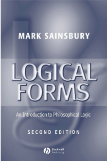Logical Forms : An Introduction to Philosophical Logic, Paperback Book