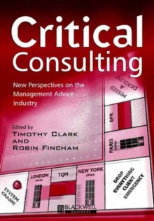 Critical Consulting : New Perspectives on the Management Advice Industry, Paperback Book