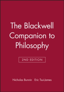 The Blackwell Companion to Philosophy, Paperback / softback Book