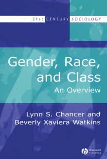 Gender, Race, and Class : An Overview, Paperback / softback Book