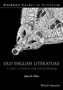 Old English Literature : A Guide to Criticism with Selected Readings, Hardback Book