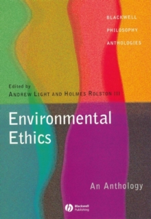 Environmental Ethics - an Anthology, Paperback Book